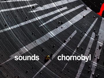 """Звуки Чорнобиля"""