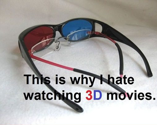 Вот почему я ненавижу смотреть 3D фильмы...