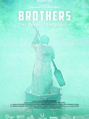 Братья. Последняя исповедь