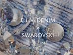 Екологічна колекція: Swarovski в колаборації з еко-джинсовим брендом E.L.V. DENIM