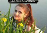 Dj Mark Ovtsev - Dance Mix N7 RU part3 [Dance, Pop, Electro House, Pro